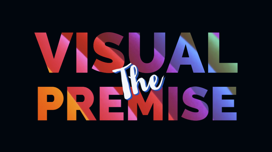 046 - the visual premise