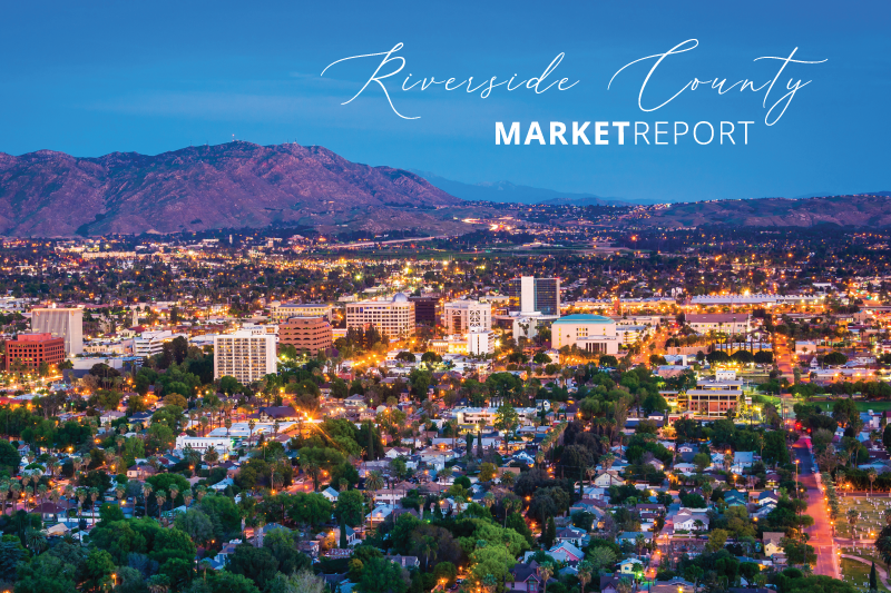 Riverside County Real Estate Market Report
