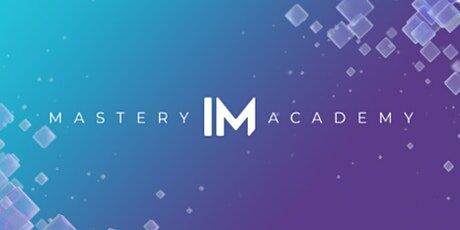 im mastery academy