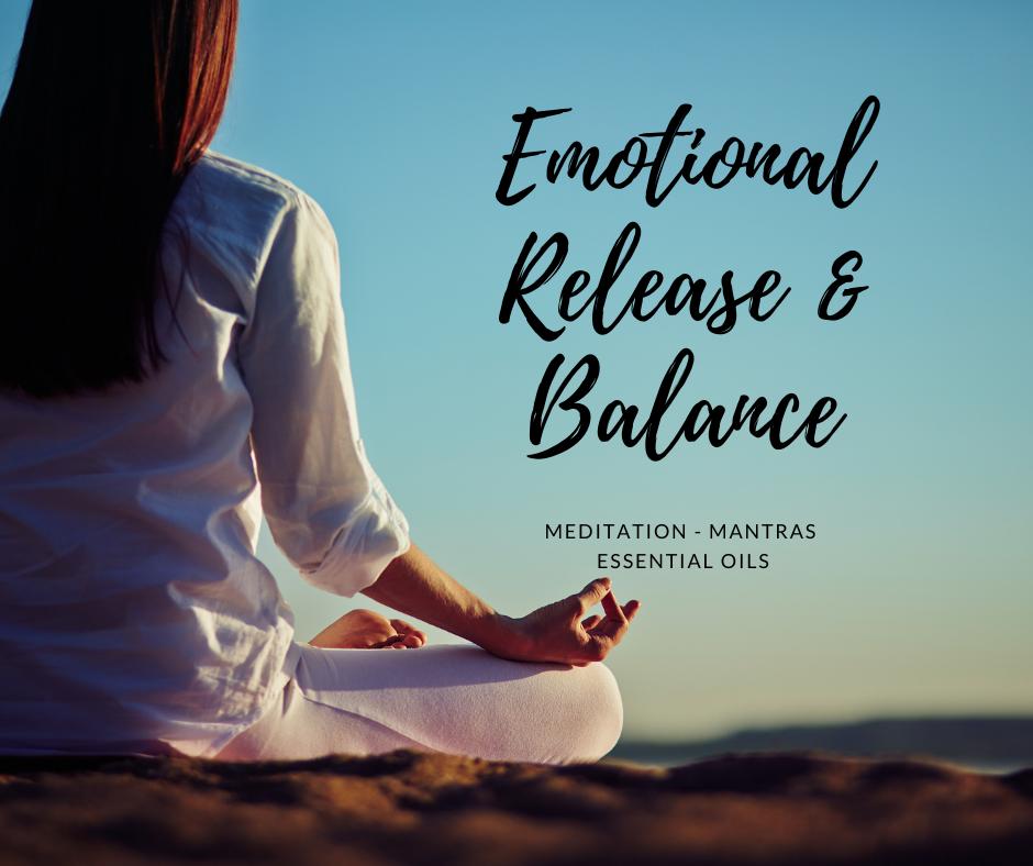 Emotional Release & Balance