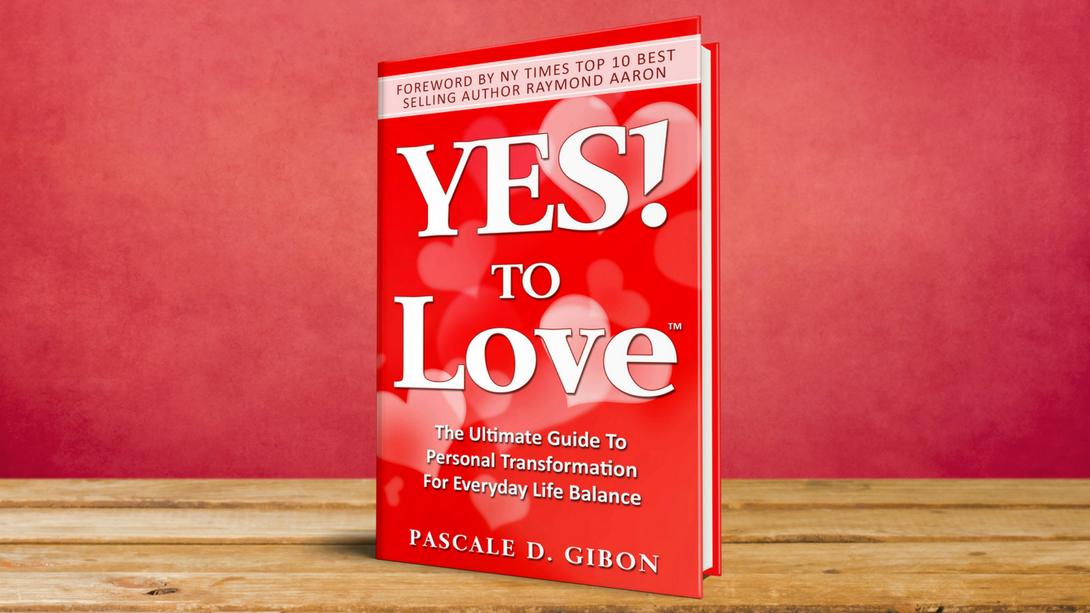Ag7rRk4qQcehSDexpe5J_YES_TO_Love_Pascale_Gibon_Website