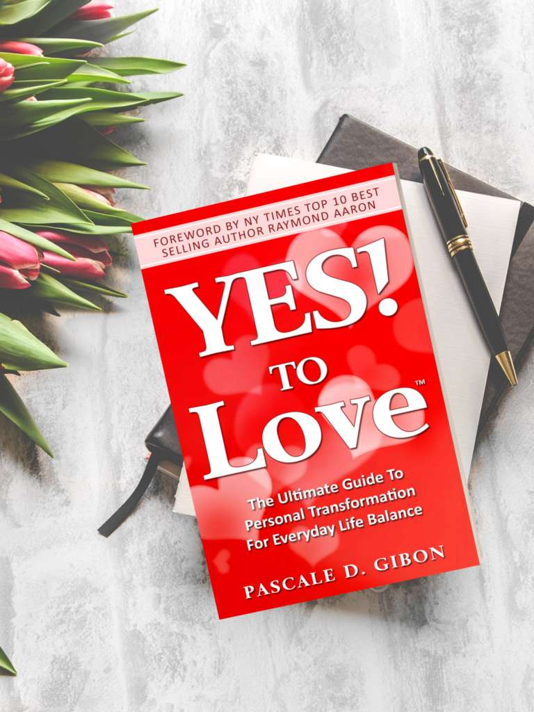 YES! TO Love - The Ultimate Guide to Personal Transformation For Everyday Life Balance is a self help book by Pascale Gibon for work/life balance and happiness.