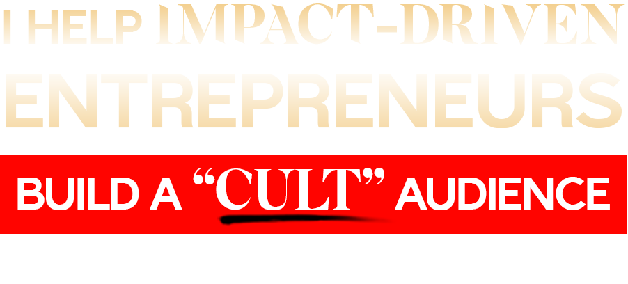 """""""I help impact-driven entrepreneurs build a """"cult"""" audience to make money and change the world."""" - Zeky Ahmed"""