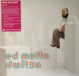 Dwitza Ed Motta Whatmusic Vinyl