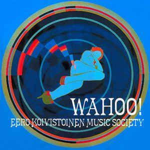 Wahoo Eero Koivstoinen Music Society
