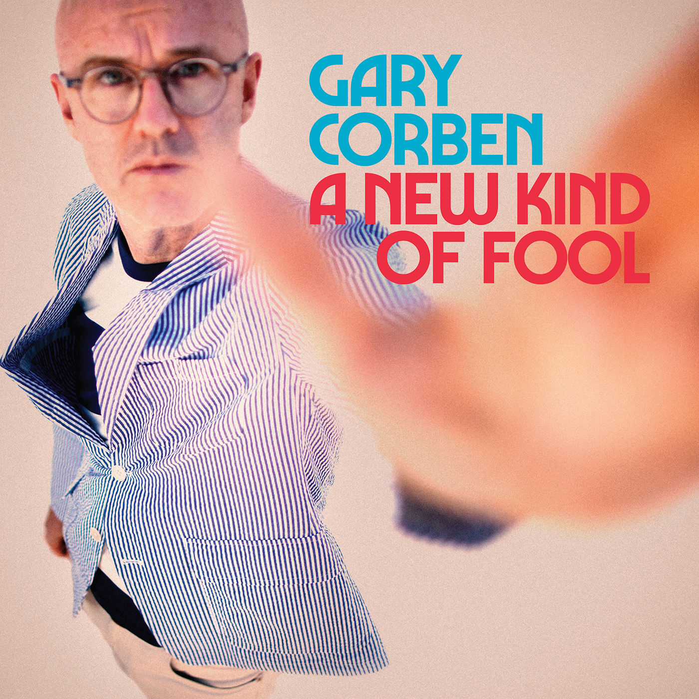 Gary Corben A New Kind of Fool 72dpi Bandcamp