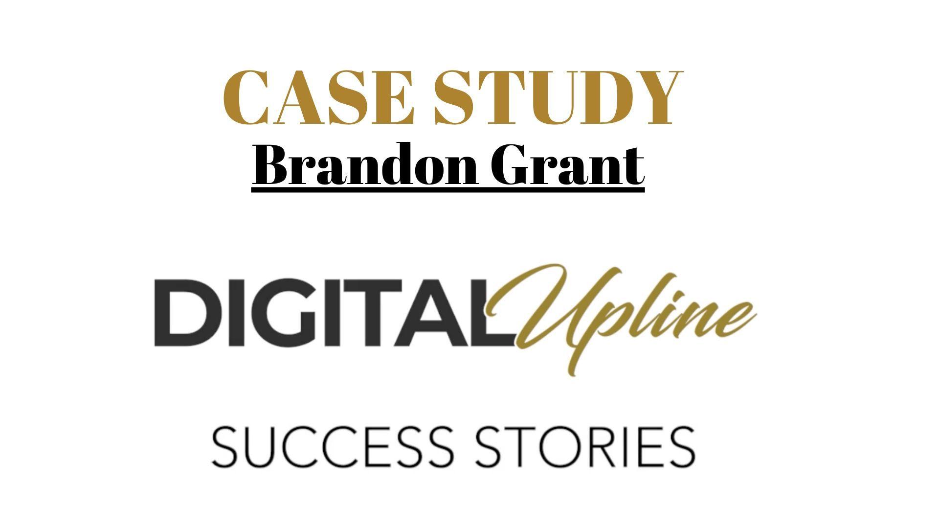 CASE STUDY BRANDON GRANT