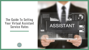 Featured image of a assistant holding a sign on setting up your virtual assistant business