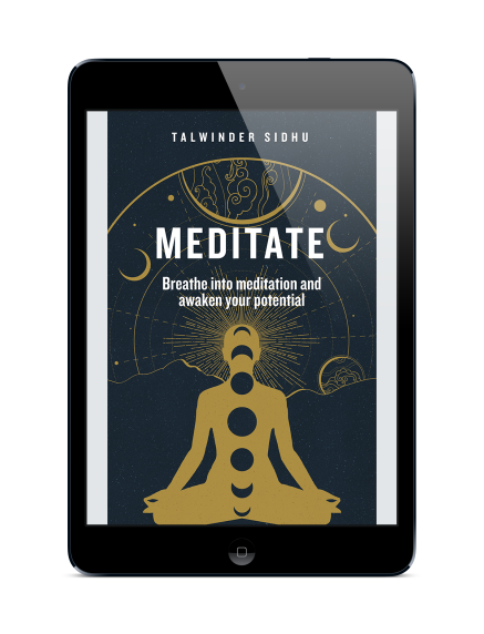 Get the eBook - Meditate: Breathe into Meditation and awaken your potential, now available on Amazon Kindle!