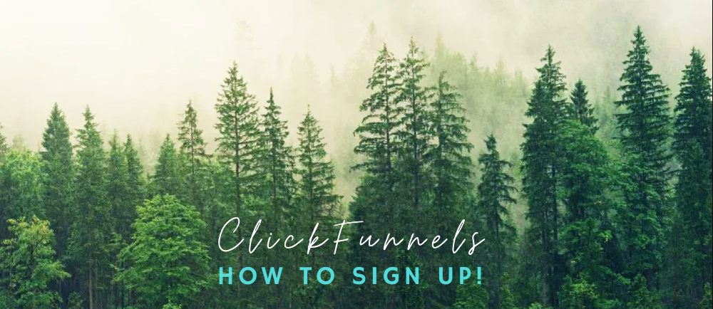 how to sign up to clickfunnels