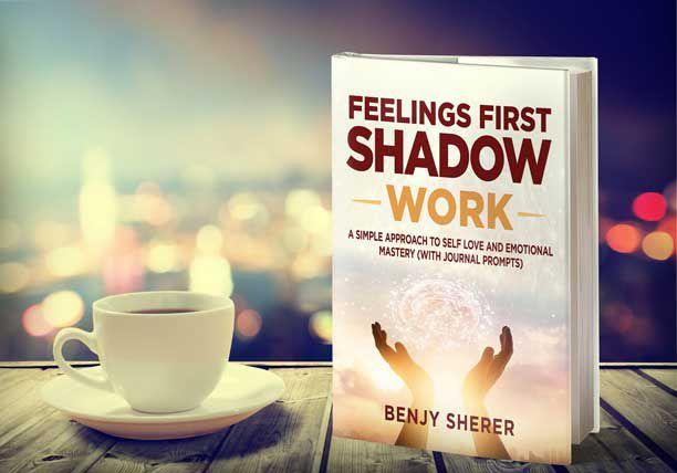 Feelings First Shadow Work Book