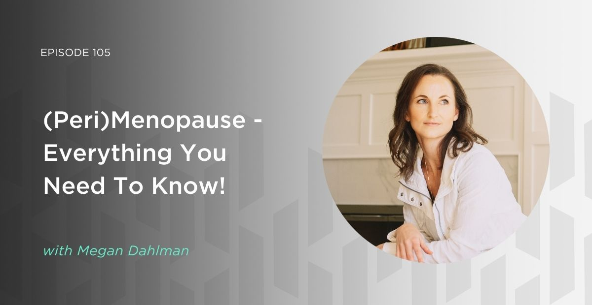 Podcast Episode about (Peri)Menopause