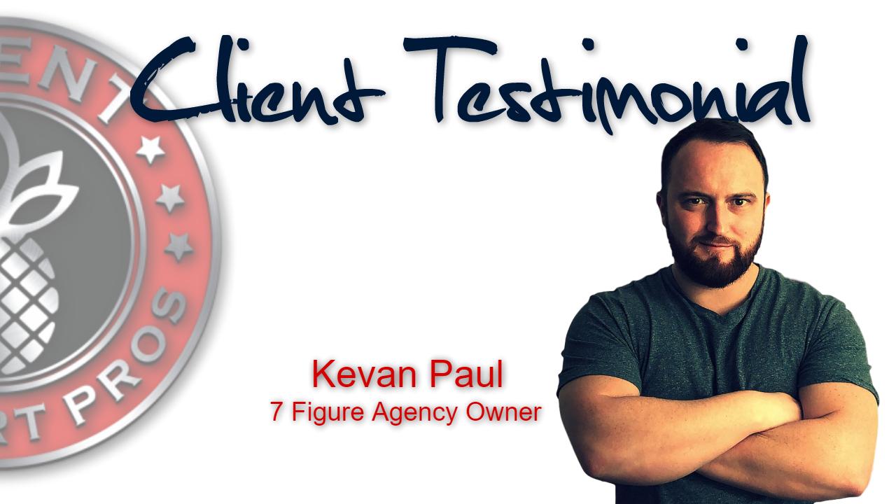 Client Support Pros - Kevan Paul Testimonial
