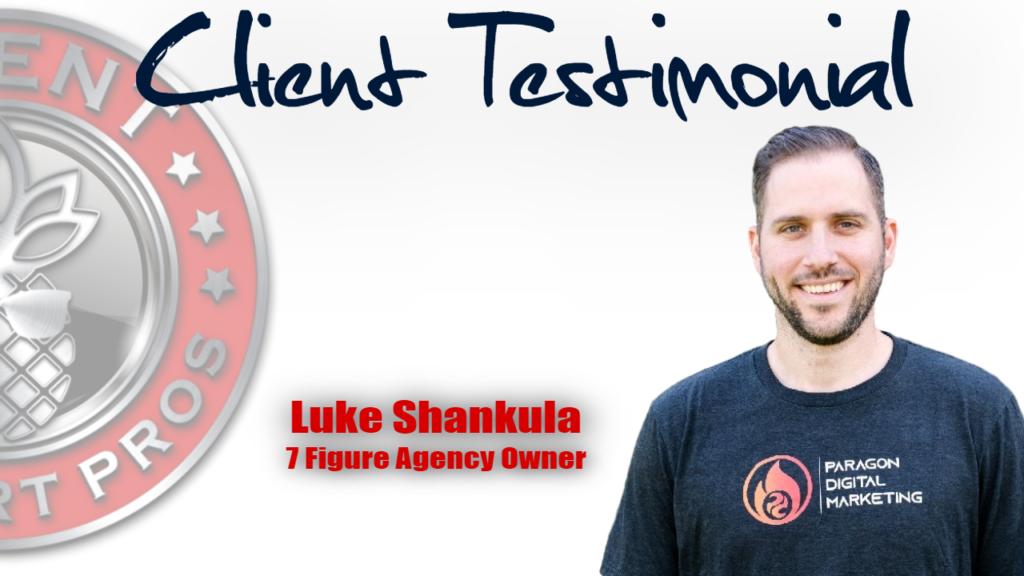 Client Support Pros - Luke Shankula Testimonial