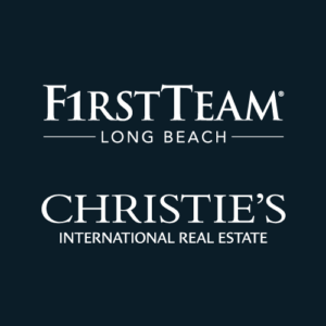 First Team Long Beach and Christie's International Real Estate